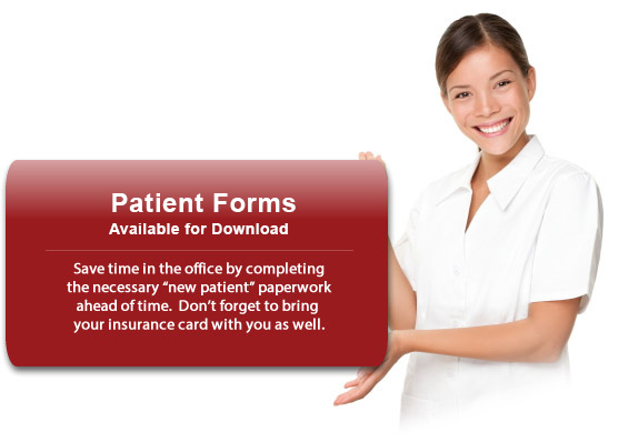 "New Patient Registration Form available for download.Save time in the office by completing the necessary ""new patient"" paperwork ahead of time.  Don't forget to bring your insurance card with you as well."